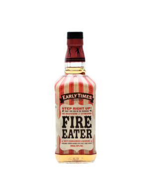 EARLY TIMES FIRE EATER CINNAMOM