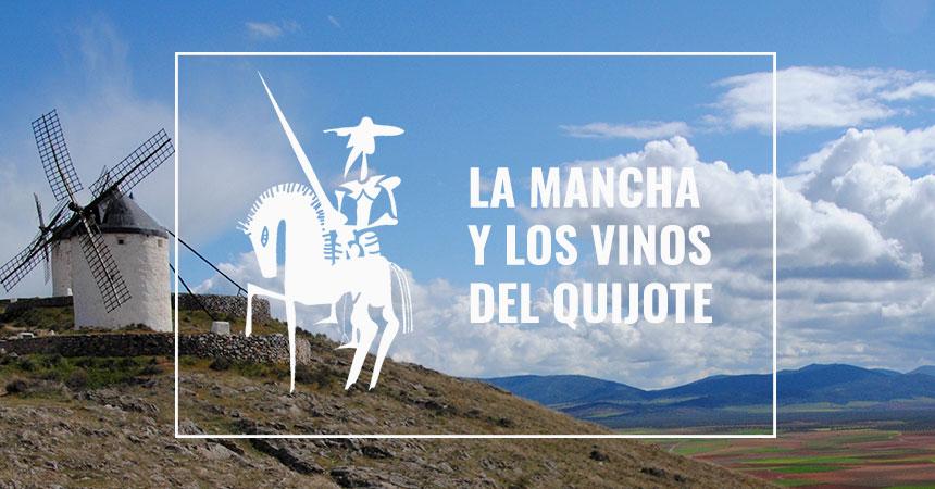 La Mancha y los vinos del Quijote